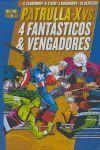 PATRULLA-X VS. 4 FANTÁSTICOS AND VENGADORES