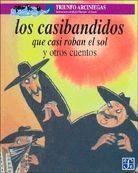 CASIBANDIDOS QUE CASI ROBAN EL SOL