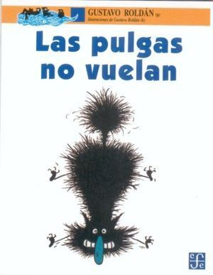 PULGAS NO VUELAN, LAS